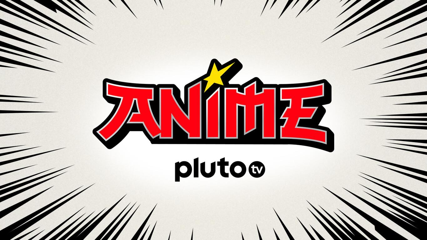Pluto TV anime llega a la plataforma